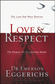 Love and Respect - Slightly Imperfect   -     By: Dr. Emerson Eggerichs