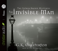 The Invisible Man: A Father Brown Mystery Unabridged Audiobook on CD  -              By: G.K. Chesterton