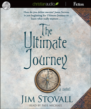 The Ultimate Journey: A Novel Unabridged Audiobook on CD  -              By: Jim Stovall