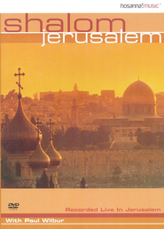 Shalom Jerusalem DVD   -     By: Paul Wilbur