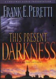 This Present Darkness           - Audiobook on CD  -     By: Frank Peretti
