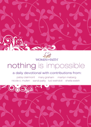 Nothing Is Impossible: A Women of Faith Devotional eBook  -     By: Women of Faith