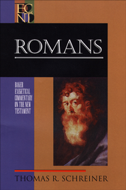 Romans (Baker Exegetical Commentary on the New Testament) - eBook  -     By: Thomas R. Schreiner