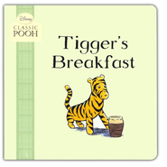 Tigger's Breakfast  -              By: Laura Dollin                   Illustrated By: Stuart Trotter