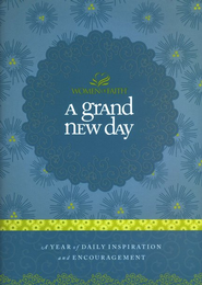 A Grand New Day: A Full Year of Daily Inspiration and Encouragement - eBook  -     By: Women of Faith