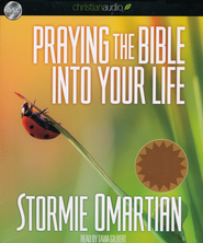 Praying the Bible Into Your Life Unabridged Audiobook on CD  -              By: Stormie Omartian
