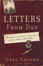 Letters from Dad  -     By: Greg Vaughn, Fred Holmes