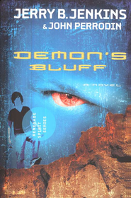 Renegade Spirit Series #2: Demons Bluff   -              By: Jerry B. Jenkins, John Perrodin