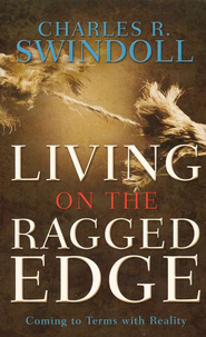 Living on the Ragged Edge   -     By: Charles R. Swindoll