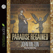 Paradise Regained Unabridged Audiobook on CD  -              By: John Milton