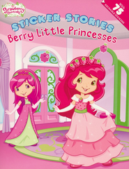 Strawberry Shortcake: Berry Little Princesses  -     By: MJ Illustrations
