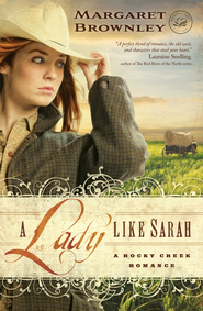 A Lady Like Sarah - eBook  -     By: Margaret Brownley
