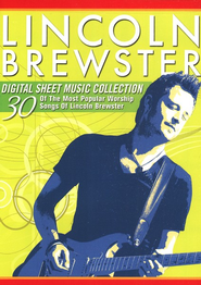 Lincoln Brewster Digital Sheet Music Collection CD ROM Songbook  -