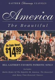 America the Beautiful DVD  -     By: Bill Gaither, Gloria Gaither, Homecoming Friends