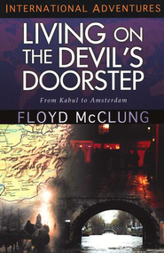 Living on the Devil's Doorstep   -     By: Floyd McClung