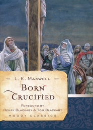 Born Crucified  -     By: L.E. Maxwell