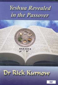 Yeshua Revealed in the Passover, DVD   -     By: Rick Kurnow