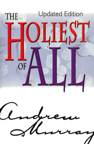 Holiest of All, The - eBook  -     By: Andrew Murray