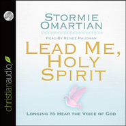 Lead Me, Holy Spirit: Longing to Hear the Voice of God Unabridged Audiobook on CD  -              By: Stormie Omartian