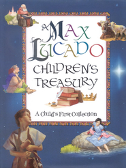 A Max Lucado Children's Treasury: A Child's First Collection - eBook  -     By: Max Lucado