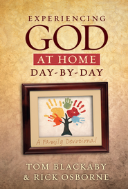 Experiencing God at Home Day by Day: A Family Devotional - eBook  -     By: Tom Blackaby, Rick Osborne