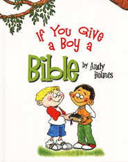 If You Give a Boy a Bible   -     By: Andy Holmes