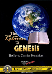 The Return to Genesis: The Key to Christian  Foundations DVD  -     By: Mike Snavely