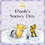 Pooh's Snowy Day  -     By: Lauren Cecil     Illustrated By: Andrew Grey