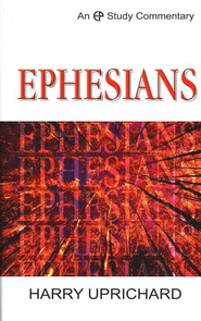 Ephesians: EP Study Commentary  -     By: Harry Uprichard