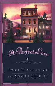 A Perfect Love - eBook  -     By: Lori Copeland