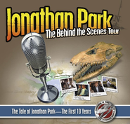Jonathan Park: The Behind the Scenes Tour (10th  Anniversary Special) Audio CDs  -              By: Pat Roy