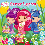 Easter Surprise  -     By: Amy Ackelsberg     Illustrated By: Laura Thomas