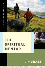 The Spiritual Mentor - eBook  -     By: Jim Grassi