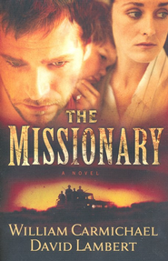 The Missionary  -     By: William Carmichael, David Lambert