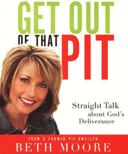 Get Out of That Pit  Audiobook on CD  -              By: Beth Moore