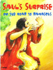 HOBC Bible Big Book: Saul's Surprise: On the Road to Damascus  -
