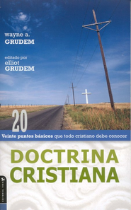 Doctrina Cristiana  (Christian Doctrines)  -              By: Wayne Grudem