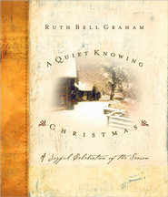 A Quiet Knowing Christmas - eBook  -     By: Ruth Bell Graham, Gigi Graham Tchividjian