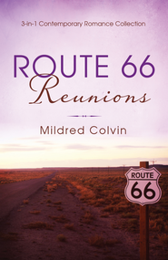 Route 66 Reunions: 3-in-1 Contemporary Romance Collection - eBook  -     By: Mildred Colvin