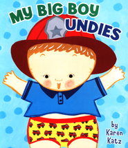 My Big Boy Undies  -              By: Karen Katz