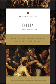 Fallen: A Theology of Sin - eBook  -     Edited By: Christopher W. Morgan, Robert A. Peterson     By: Edited by Christopher W. Morgan & Robert A. Peterson