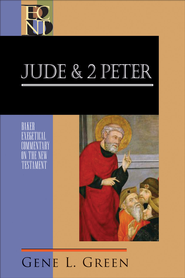 Jude and 2 Peter (Baker Exegetical Commentary on the New Testament) - eBook  -     Edited By: Robert W. Yarbrough, Robert H. Stein     By: Gene L. Green