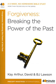 Forgiveness: Breaking the Power of the Past - Slightly Imperfect  -     By: Kay Arthur, David Lawson, B.J. Lawson