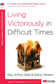 Living Victoriously in Difficult Times - Slightly Imperfect  -