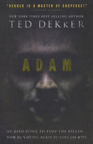 Adam - eBook  -     By: Ted Dekker
