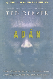 Adan (Adam) - eBook  -     By: Ted Dekker