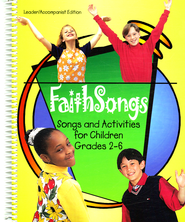 Faithsongs: Songs and Activities for Children Grades 2-6 (Leader/Accompanist Edition)  -              By: David L. Bone