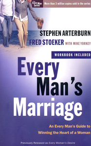 Every Man's Marriage: An Every Man's Guide to Winning the Heart of a Woman  -              By: Stephen Arterburn, Fred Stoeker, Mike Yorkey