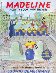 Madeline: The Magnificent Activity Book  -              By: Ludwig Bemelmans