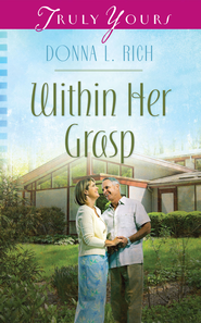 Within Her Grasp - eBook  -     By: Donna L Rich